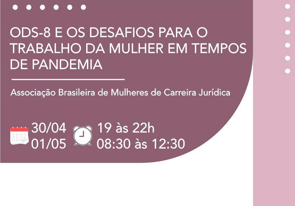ODS-8 E OS DESAFIOS PARA O TRABALHO DA MULHER EM TEMPOS DE PANDEMIA